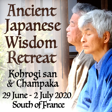 Ancient Japanese Wisdom Retreat with Kohrogi san and Champaka