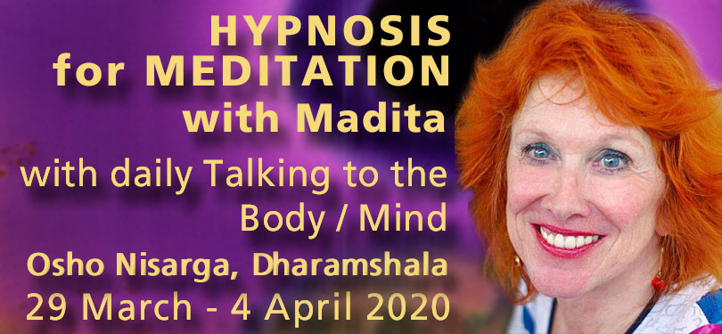 HYPNOSIS FOR MEDITATION with Madita in Dharamshala