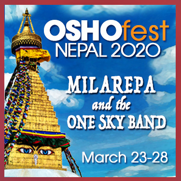 OshoFest Nepal 2020 Milarepa and the One Sky Band 23-28 March 2020