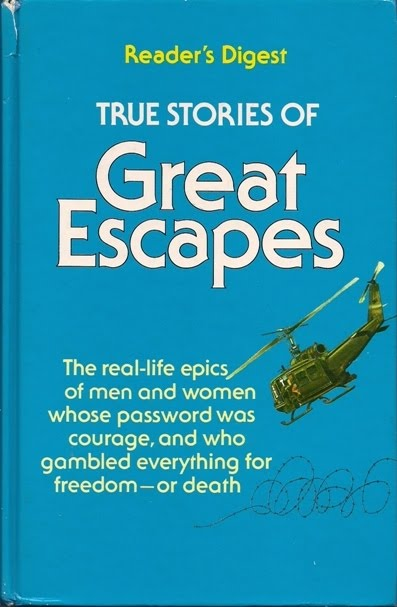 Readers Digest Stories of Great Escapes