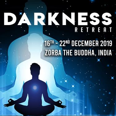 Darkness Retreat at Zorba the Buddha, Delhi