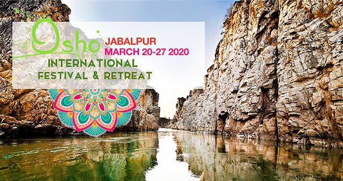 Osho International Festival & Retreat Jabalpur 2020