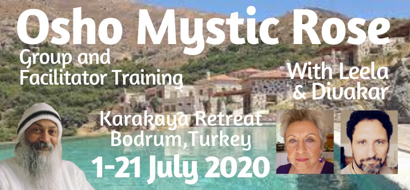 Osho Mystic Rose Group & Training – With Leela and Divakar – 1st to 21st July 2020 Karakaya Retreat, Bodrum, Turkey