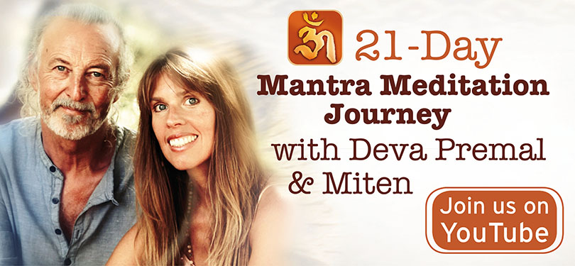 21-day Mantra Meditation Journey with Deva Premal and Miten