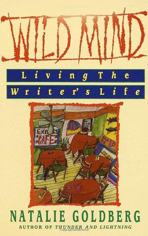 Wild Mind by Natalie Goldberg