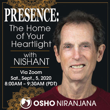 Presence: The Home of Your Heartlight with Nishant 5 Sept 2020