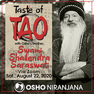 Taste of Tao with Shailendra 22 August 2020