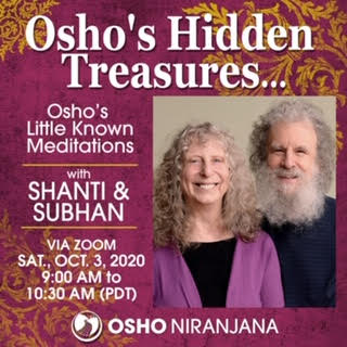 Osho's Hidden Meditations with Subhan and Shanti, 3 October