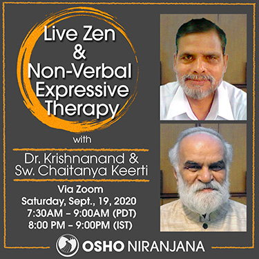 Zen and Non-Verbal Expressive Therapy with Dr. Krishnanand and Keerti - Saturday, 19 September 2020
