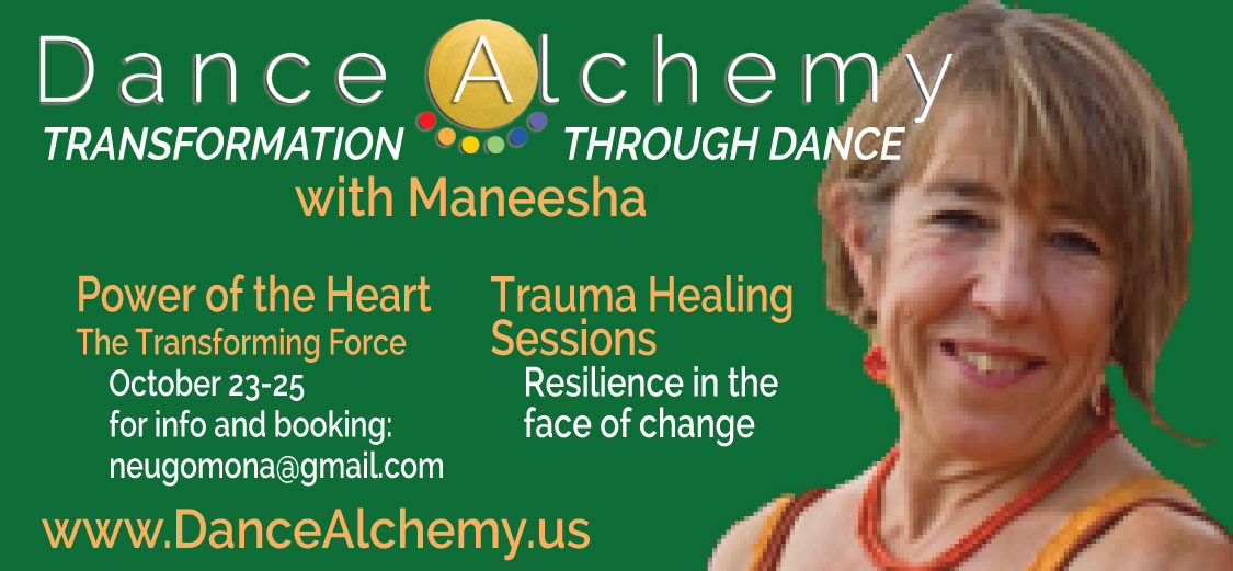Power of the Heart 23-25 October and Trauma Healing with Maneesha