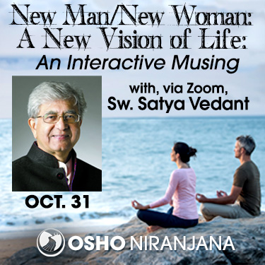 New Man / New Woman with Satya Vedant, 31 October