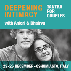 Deepening Intimacy with Anjori and Dhairya 23-26 December 2020