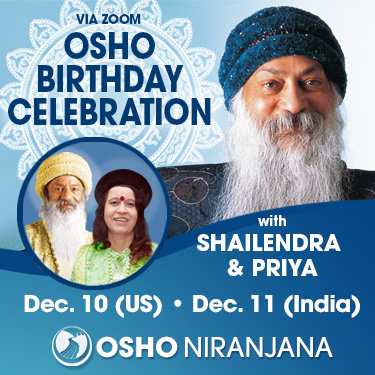 Osho Birthday Celebration with Shailendra and Priya, 10 December 2020