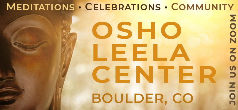 Osho Leela Meditation Centre, Boulder Colorado