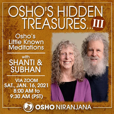 Osho's Hidden Treasures III with Shanti and Subhan 16 January 2021