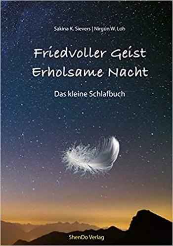 Friedvoller Geist, erholsame Nacht, book cover