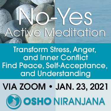 No-Yes Active Meditation 23 Jan