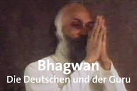 Bhagwan - Die Deutschen und der Guru