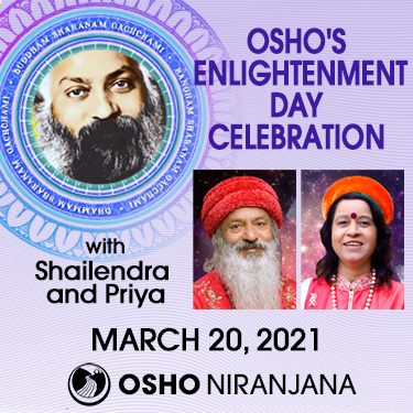 Osho's Englightenment Day Celebration with Shailendra and Priya 20 March 2021, 7:30pm PST