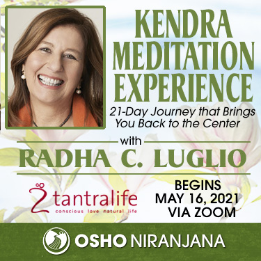 Kendra Meditation Experience with Radha 16 May - 6 June