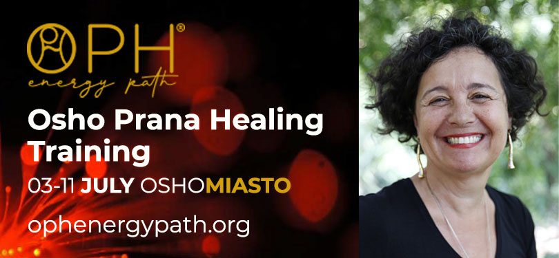 OPH with Upadhi at Osho Miasto 3-11 July