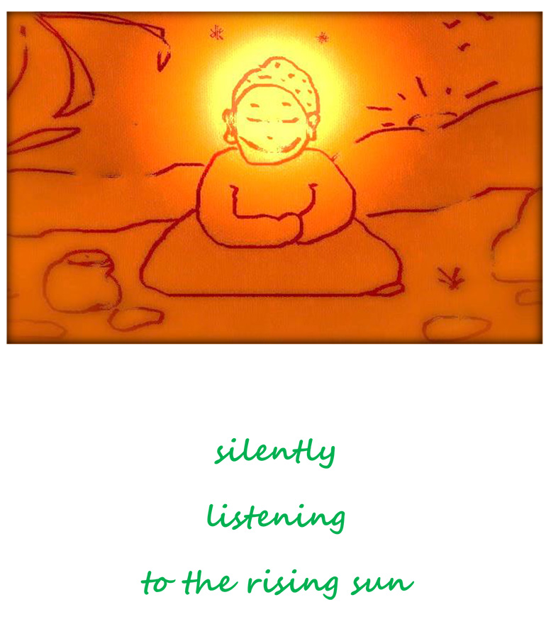 silently listening to the rising sun
