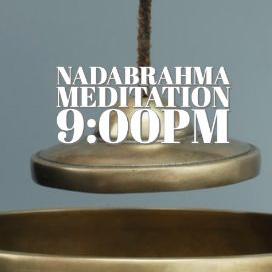 Nirvana Nadabrahma 9pm