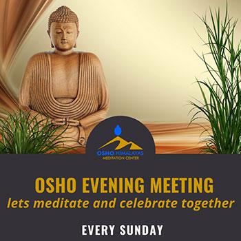Osho Evening Meetings Himalayas