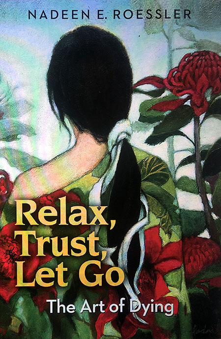 Relax Trust Let Go by Nadeen