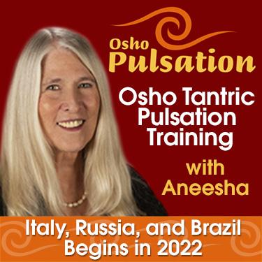 Osho Pulsation with Aneesha