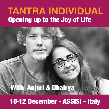 Tantra Individual, Opening up to the Joy of Life 10-12 Dec